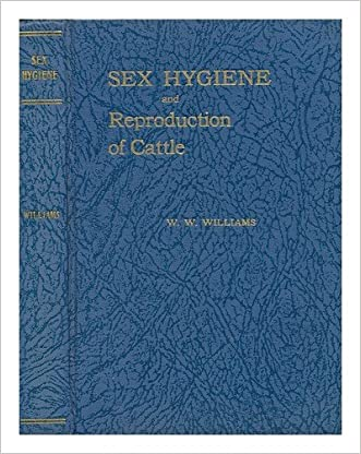 Sex hygiene and reproduction of cattle,