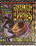 Drumming at the Edge of Magic: A Journey into the Spirit of Percussion