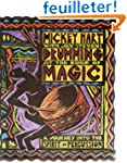 Drumming at the Edge of Magic: A Jour...