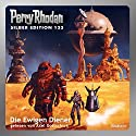 Die Ewigen Diener (Perry Rhodan Silber Edition 133) Audiobook by Ernst Vlcek, Thomas Ziegler, H. G. Francis, Marianne Sydow, Kurt Mahr Narrated by Axel Gottschick