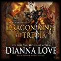 Dragon King of Treoir: Belador, Book 8 Audiobook by Dianna Love Narrated by Stephen R. Thorne