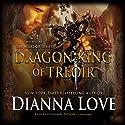 Dragon King of Treoir: Belador, Book 8 Hörbuch von Dianna Love Gesprochen von: Stephen R. Thorne