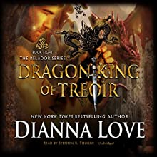 Dragon King of Treoir: Belador, Book 8 | Livre audio Auteur(s) : Dianna Love Narrateur(s) : Stephen R. Thorne