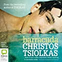 Barracuda Audiobook by Christos Tsiolkas Narrated by Grant Cartwright