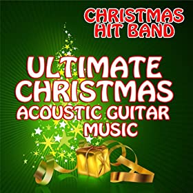 All I Want For Christmas Is You (Acoustic Guitar Mix)