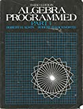 img - for Algebra Programmed: Part 1 book / textbook / text book