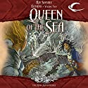 Queen of the Sea: Dragonlance: The New Adventures: Elements Trilogy, Book 2 Audiobook by Ree Soesbee Narrated by Christine Williams