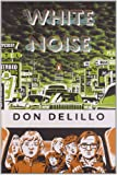 White Noise (Penguin Classics Deluxe Editions) Don Delillo
