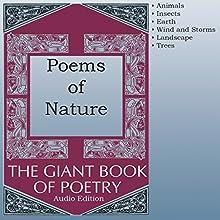 Poems of Nature Audiobook by William Roetzheim - editor Narrated by Robert Masson, Richard Baird, Olga Mieth, Marti Krane, Kris Griffen, John Aviles, Joel Castellaw