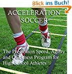 Acceleration Soccer (English Edition)