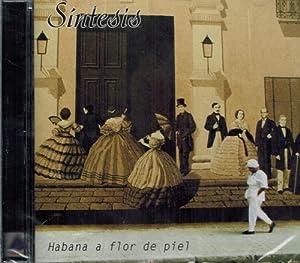 Habana a Flor De Piel
