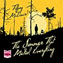 The Summer That Melted Everything Audiobook by Tiffany McDaniel Narrated by Roger Davis