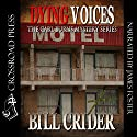 Dying Voices: Carl Burns, Book 2 (       UNABRIDGED) by Bill Crider Narrated by James Foster