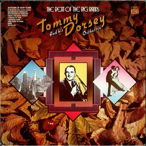 The Beat Of The Big Bands Tommy Dorsey Music