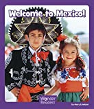 img - for Welcome to Mexico (Wonder Readers: Social Studies) book / textbook / text book