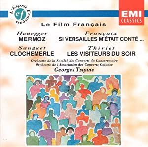 Le Film Francais Mermoz Si Versailles Metait Conte Clochemerle Les Visiteurs Du Soir from Emi Classical