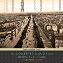Of Human Bondage Audiobook by W. Somerset Maugham Narrated by Steven Crossley