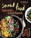 Seoul Food Korean Cookbook: Korean Co…