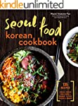 Seoul Food Korean Cookbook: Korean Co...