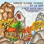 Chinese Classic Stories   Xun Lu