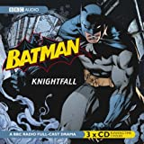 Batman, Knightfall (BBC Audio)by Dirk Maggs