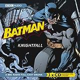 Batman, Knightfall (BBC Audio)by Dirk Maggs