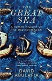 The Great Sea: A Human History of the Mediterranean (0141977167) by Abulafia, David