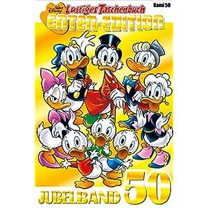 Lustiges Taschenbuch Enten-Edition 50: Jubelband 50