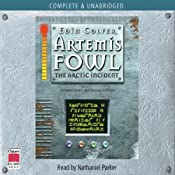 Artemis Fowl: The Arctic Incident | [Eoin Colfer]