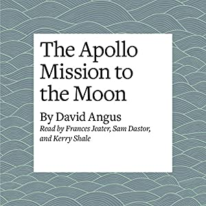 The Apollo Mission to the Moon Audiobook