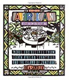 Image of The African Cook Book: Menus and Recipes from Eleven African Countries and the Island of Zanzibar