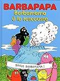 Barbapapa - Barbamama � la rescousse