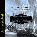 The Prince Warriors and the Unseen Invasion: The Prince Warriors, Book 2 Audiobook by Priscilla Shirer Narrated by Vikas Adam, Nora Hunter, Andrew Eiden