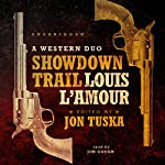 Showdown Trail: A Western Duo | Louis L'Amour,Jon Tuska