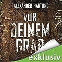 Vor deinem Grab (Jan Tommen 2) Audiobook by Alexander Hartung Narrated by Martin L. Schäfer