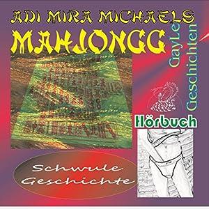 Mah Jongg (GayLe Geschichten) Hörbuch