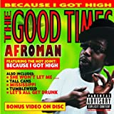 "The Good Timesvon ""Afroman"""