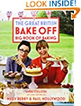 Great British Bake Off: Big Book of B...