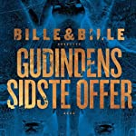 Gudindens sidste offer: En Thea Vind krimi: [Goddess' Last Victim: A Thea Wind Crime] | Steen Bille,Lisbeth Bille