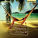 Honeymoon for One Audiobook by Beth Orsoff Narrated by Emily Beresford