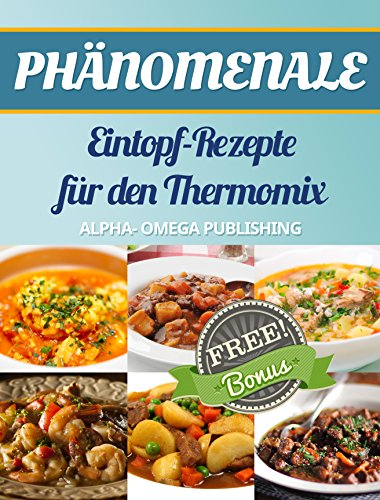 ph nomenale eintopf rezepte f r den thermomix thermomix k chenmaschinen. Black Bedroom Furniture Sets. Home Design Ideas