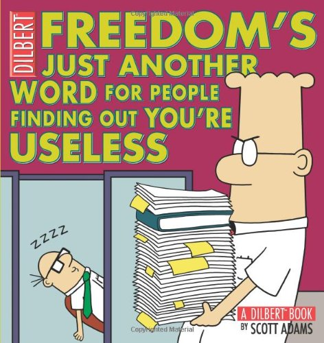 dilbert-32-freedoms-just-another-word-for-people-find-dilbert-book-collections-graphi
