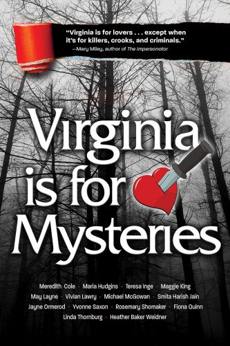Virginia is for Mysteries and Virginia is for More Mysteries