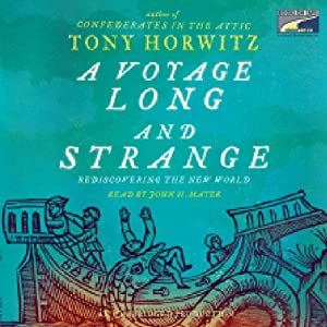 A Voyage Long and Strange: Rediscovering the New World | [Tony Horwitz]