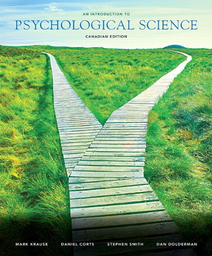 An Introduction to Psychological Science, First Canadian Edition