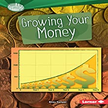 Growing Your Money Audiobook by Bitsy Kemper Narrated by  Intuitive