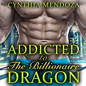 Menage: Addicted to the Billionaire Dragon Audiobook