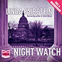 Night Watch (       UNABRIDGED) by Linda Fairstein Narrated by Barbara Rosenblat