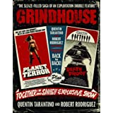 Grindhouse: The Sleaze-Filled Saga of an Explitation Double Featureby Quentin Tarantino