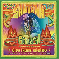 Corazon-Live From Mexico: Live It to Believe It